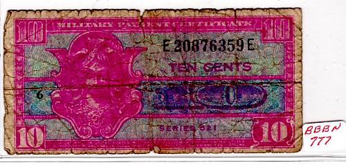 """MILITARY PAYMENT CERTIFICATE SERIES 521 """"10 CENTS""""  1954 - 1958"""