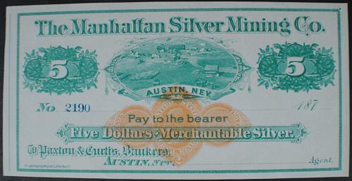 Manhattan Silver Mining Co., Austin, Nev. $5