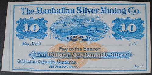 Manhattan Silver Mining Co., Austin, Nev. $10