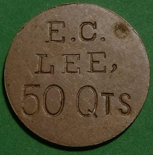 VERY EARLY E.C. LEE FARMS GOOD FOR 50 QUARTS TRADE TOKEN