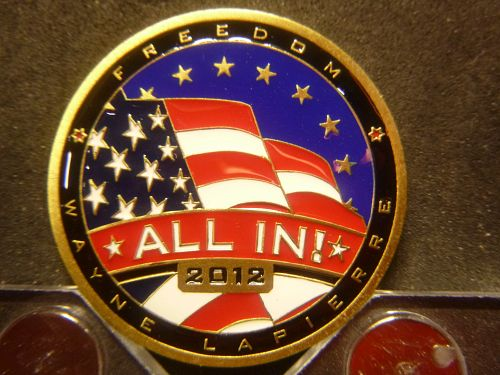"""WAYNE LAPIERRE'S CHALLENGE COIN 2012 """"ALL IN"""" COMMERATIVE"""
