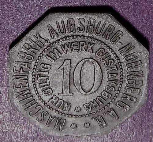 1918 TO 1920 AUGSBURG GERMANY PRIVATE ISSUE 10 PFENNIG ZINC NOTGELD