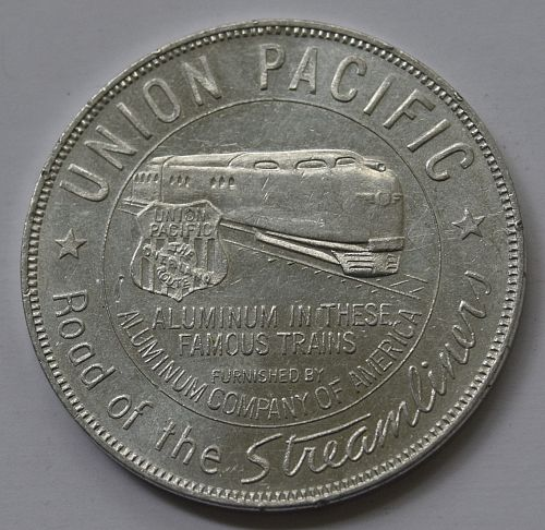 1940 UNION PACIFIC - STREAMLINERS ALUMINUM TOKEN