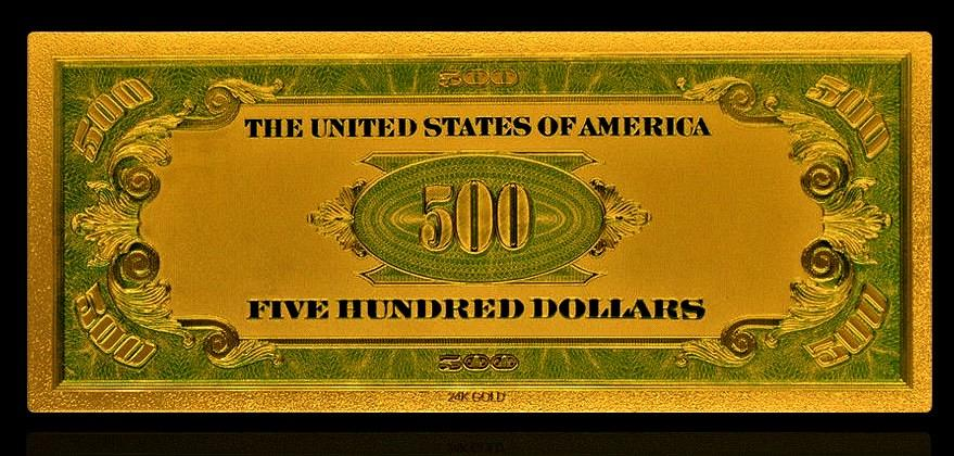 24k Gold Foil 500 Dollar Banknote